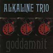 Alkaline Trio: Goddamnit