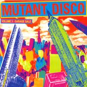 Mutant Disco, Vol. 3: Garage Sale