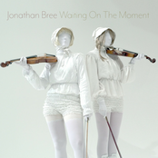 Jonathan Bree: Waiting on the Moment