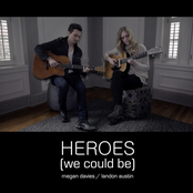 Heroes (We Could Be) [feat. Landon Austin]