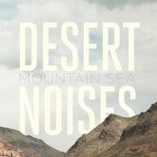 Desert Noises: Mountain Sea