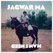 Jagwar Ma: Man I Need