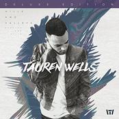 Tauren Wells: Hills and Valleys (Deluxe Edition)