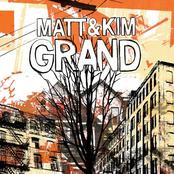 Matt And Kim: Grand