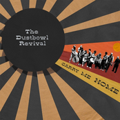 The Dustbowl Revival: Carry Me Home