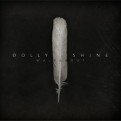 Dolly Shine: Walkabout