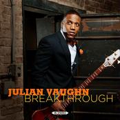Julian Vaughn: Breakthrough