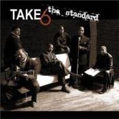 Take 6: The Standard