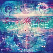 Dolly Shine: Spinning My Wheels