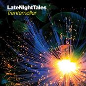 Late Night Tales - Trentemøller