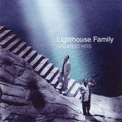 The Very Best Of The Lighthouse Family [Bonus Tracks]
