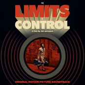 The Limits of Control (OST)