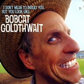 Bobcat Goldthwait: I Don't Mean to Insult You, But You Look Like Bobcat Goldthwait