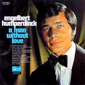 Engelbert Humperdinck: A Man Without Love