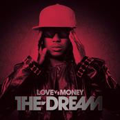 The Dream: Love VS Money