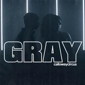 Calloway Circus: Gray