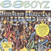 69 Boyz: 199 Quad (w/ Bonus Dvd)