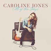 Caroline Jones: All of the Boys