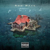 Rod Wave: PTSD