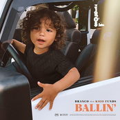 Ballin' (feat. Kojo Funds)