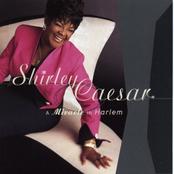 Shirley Caesar: A Miracle in Harlem