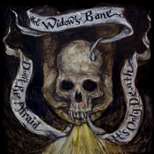 The Widow's Bane: Don't Be Afraid; It's Only Death