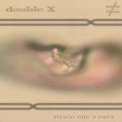 Strain One's Ears