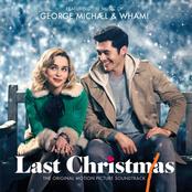 George Michael & Wham! Last Christmas: The Original Motion Picture Soundtrack