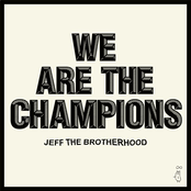 Jeff The Brotherhood: We Are The Champions