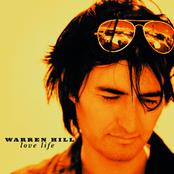 Warren Hill: Love Life