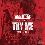 Dej Loaf: Try Me