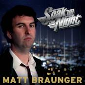 Matt Braunger: Soak Up The Night