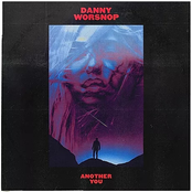Danny Worsnop: Another You