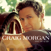 Craig Morgan: Little Bit Of Life