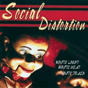 Social Distortion: White Light White Heat White Trash