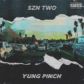 Yung Pinch: 4EVERFRIDAY SZN TWO
