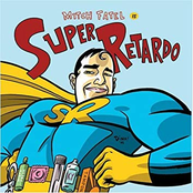 Mitch Fatel: Super Retardo