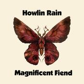 Howlin Rain: Magnificent Fiend