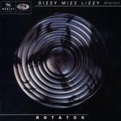 Dizzy Mizz Lizzy & Rotator