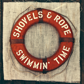 Shovels and Rope: Swimmin' Time