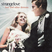 Strangelove: Love and Other Demons
