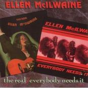 Ellen McIlwaine: The Real / Every Body Needs It