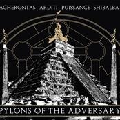 Pylons Of The Adversary (Split)