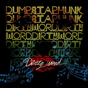Dumpstaphunk: Dirty Word