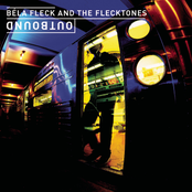 Bela Fleck & the Flecktones: Outbound