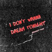 I Don't Wanna Dream Tonight