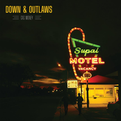 Down and Outlaws: Gas Money