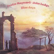 Justin Hayward: Blue Jays