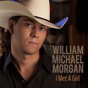 William Michael Morgan: I Met a Girl