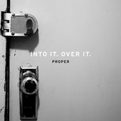 Album cover of Proper, by Into It. Over It.